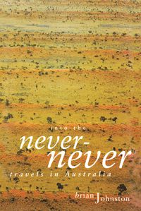 Into The Never-Never