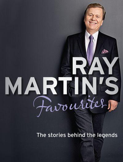 Ray Martin's Favourites