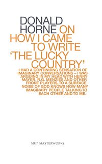 On How I Came To Write 'the Lucky Country'