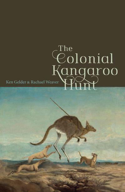 The Colonial Kangaroo Hunt