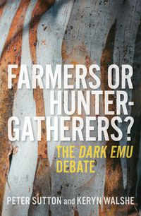 Farmers or Hunter-gatherers?