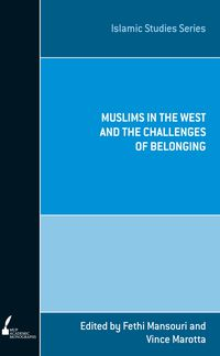 ISS 10 Muslims in the West and the Challenges of Belonging