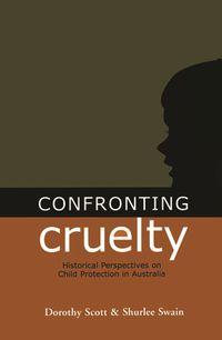 Confronting Cruelty