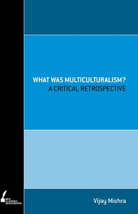 What Was Multiculturalism?