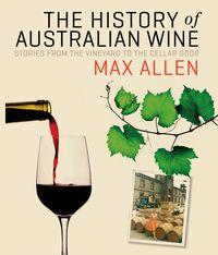 The History Of Australian Wine
