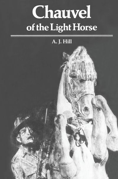 Chauvel of the Light Horse