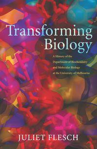 Transforming Biology