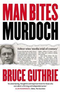 Man Bites Murdoch