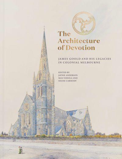 The Architecture of Devotion