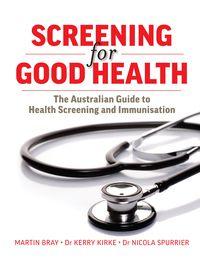 Screening For Good Health