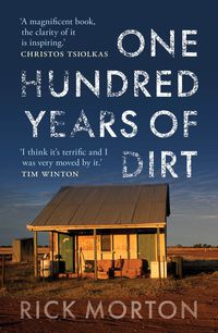 One Hundred Years of Dirt