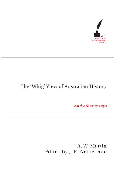 The 'Whig' View of Australian History