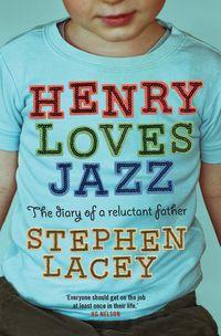 Henry Loves Jazz