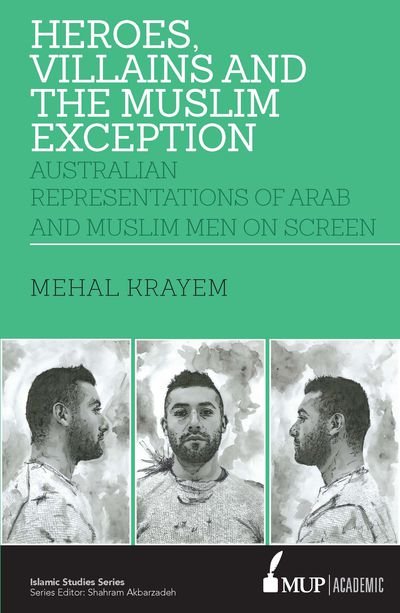 Heroes, villains and the muslim exception