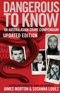 Dangerous to Know Updated Edition