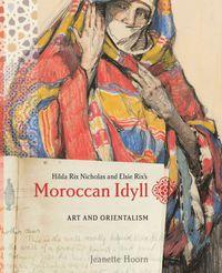 Moroccan Idyll