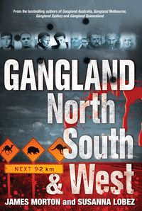 Gangland North South & West