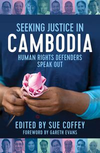 Seeking Justice in Cambodia