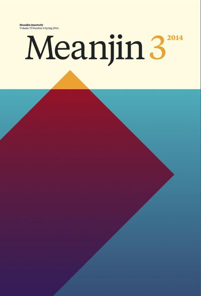Meanjin Vol. 73, No. 3