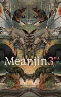 Meanjin Vol 72, No 3