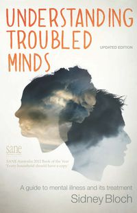 Understanding Troubled Minds Updated Edition