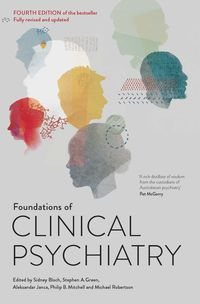 Foundations of Clinical Psychiatry Fourth Edition