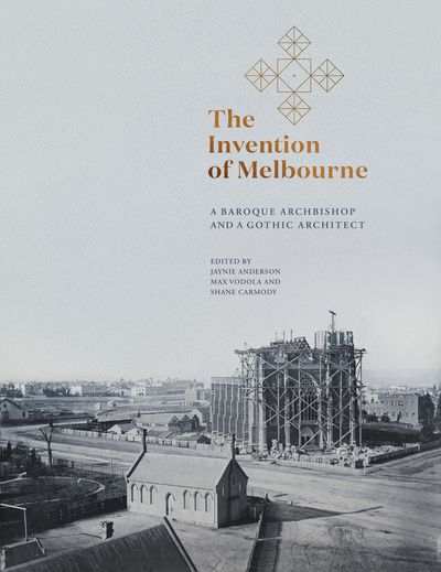 The Invention of Melbourne