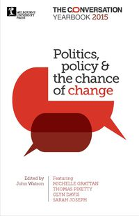 Politics, policy & the chance of change