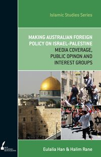 ISS 13 Making Australian Foreign Policy on Israel-Palestine