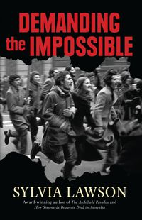 Demanding The Impossible
