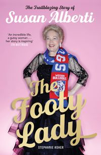 The Footy Lady (Signed by Susan Alberti)