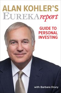 Alan Kohler's Eureka Report Guide To Personal Investing