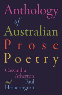 The Anthology of Australian Prose Poetry