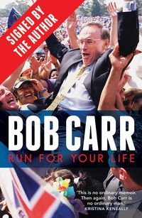 Run for Your Life (signed by Bob Carr)