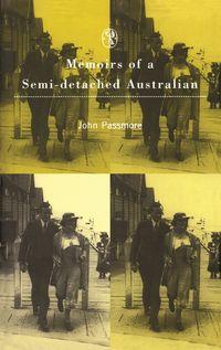 Memoirs Of A Semi-Detached Australian