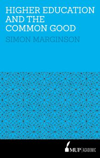 Higher Education and the Common Good