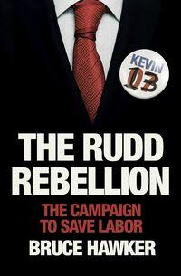 The Rudd Rebellion