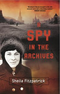 A Spy in the Archives