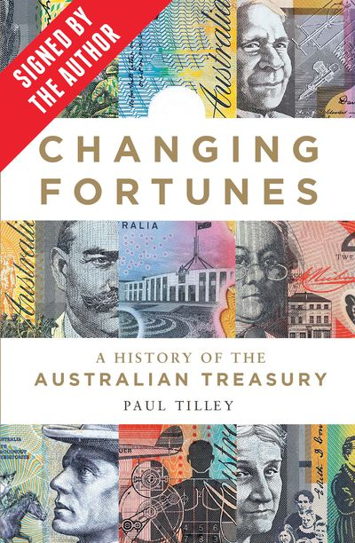 Changing Fortunes (signed by Paul Tilley)