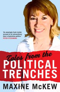 Tales from the Political Trenches