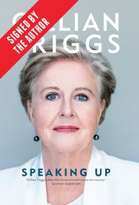 Speaking Up (Signed by Gillian Triggs)