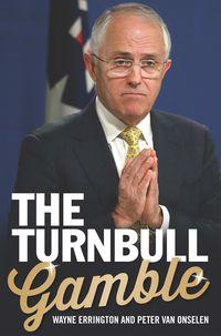 The Turnbull Gamble