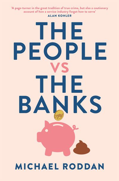 The People vs The Banks
