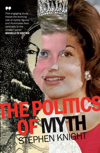 The Politics of Myth