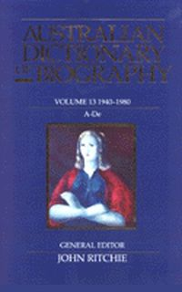 Australian Dictionary of Biography V13