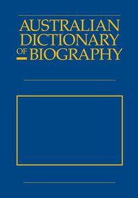 Australian Dictionary of Biography V10