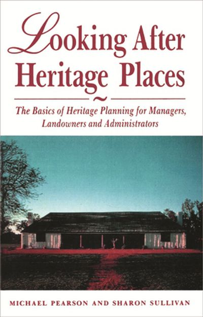 Looking After Heritage Places