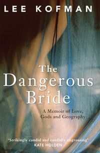 The Dangerous Bride
