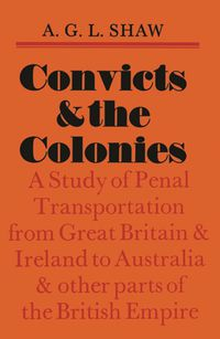 Convicts And The Colonies
