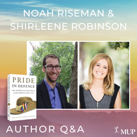 Q & A with Noah Riseman and Shirleene Robinson - Authors of Pride in Defence